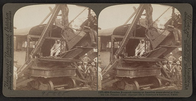 Teddy Roosevelt on a steam shovel at Panama Canal