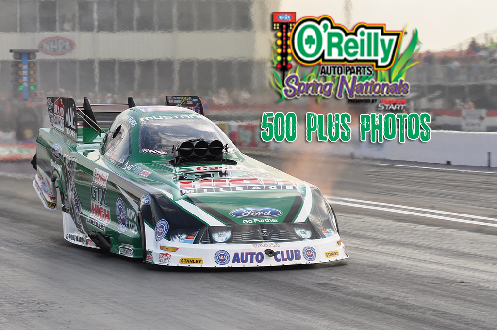 Event Coverage: NHRA Full Throttle Spring Nationals…500+ Photos of Wheels Up Action!