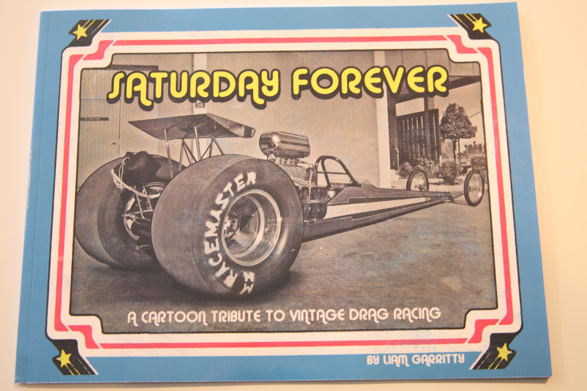 Book Review: Liam Garritty's Saturday Forever Drag Racing Photo Book And Bonus March Meet Photos