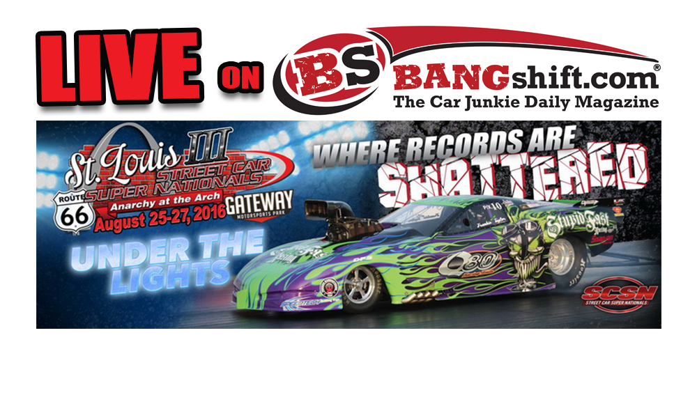 Watch LIVE! Street Car Super Nationals Anarchy at the Arch Starts Thursday!