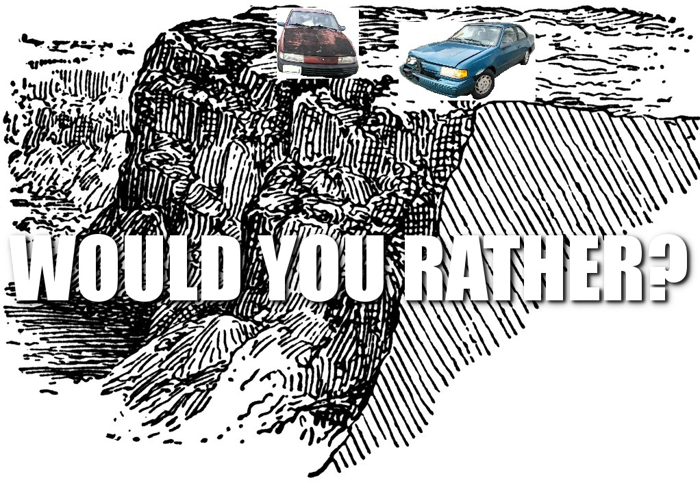 Would You Rather, Push-It-Off-A-Cliff Edition: Ford Tempo or Chevy Cavalier