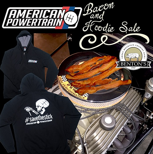 The American Powertrain BaconShift Promotion Is Back! Free Bacon And A Hoodie With Pro-Fit Purchase!