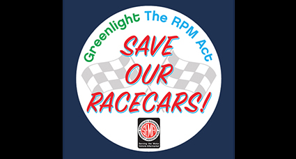 Let's Drive The RPM Act Home – Click Here And Take 30-Seconds To Save our Race Cars