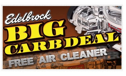 Edelbrock's Big Carb Deal Is Back! Free Air Cleaner With Carb Purchase – Details Here