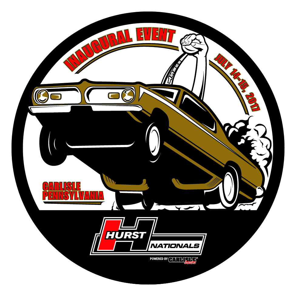 BE THERE! The First Ever Hurst Nationals To Be Held At Carlisle, PA July 14-15 – Tons Planned!