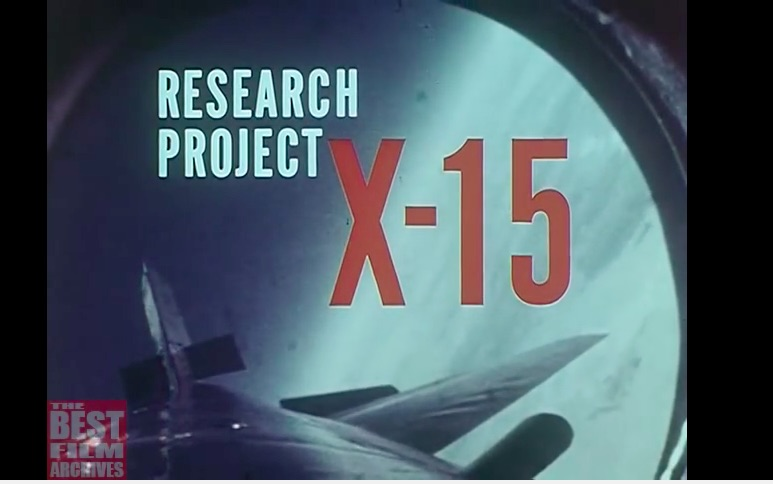 Cool Video: A 1962 Documentary About The Legendary X-15 Rocket Plane