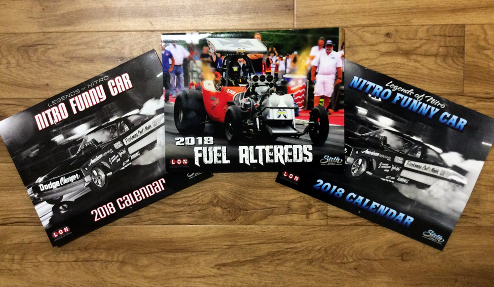 2018 Legends Of Nitro Calendars Are Yours – Just About For The Asking!
