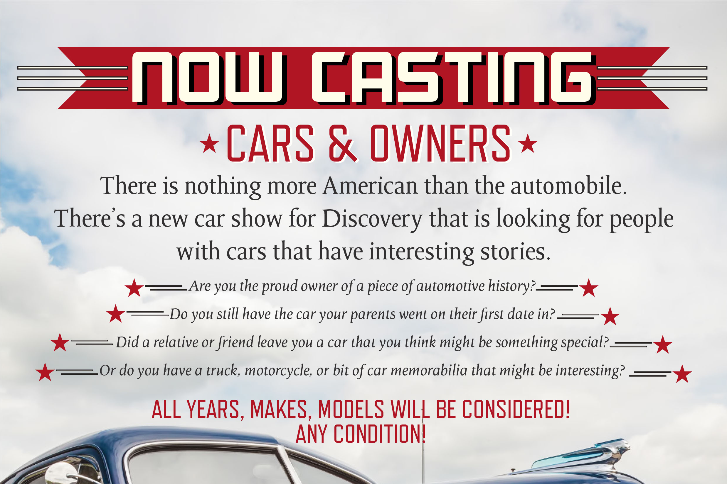Discovery Wants Your Car And The Story Behind It. Apply Now To Be On TV And Get A Free Trip!