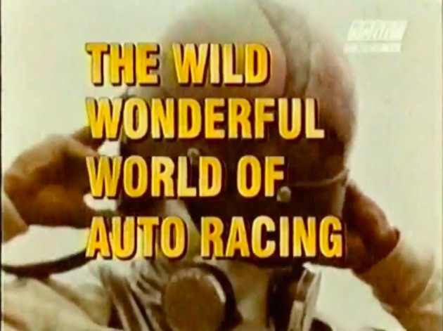 The Wild Wonderful World Of Auto Racing Is The Best Video You'll See Today – Check Out Racing In 1969