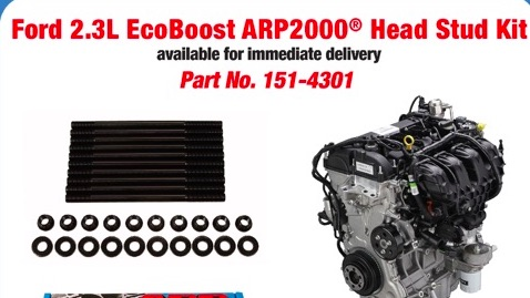 Hot Rodding Your Ford 2.3L Ecoboost For Banger? Better Call ARP For Their New 2.3L Ecoboost Head Stud Kit