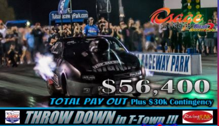 It's Time For The Throwdown In T-Town LIVE From Tulsa Raceway Park: Watch Starting Friday!