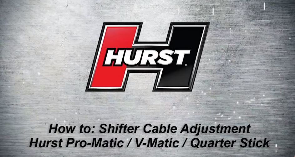 Your Shifter Might Not Be Broken! Here's How To Adjust A Hurst Automatic Shifter The Right Way