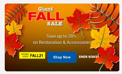 The OPGI Fall Sale Is On! Save Up To 20% On The Parts You Need For Your Restoration Or Freshen Up!