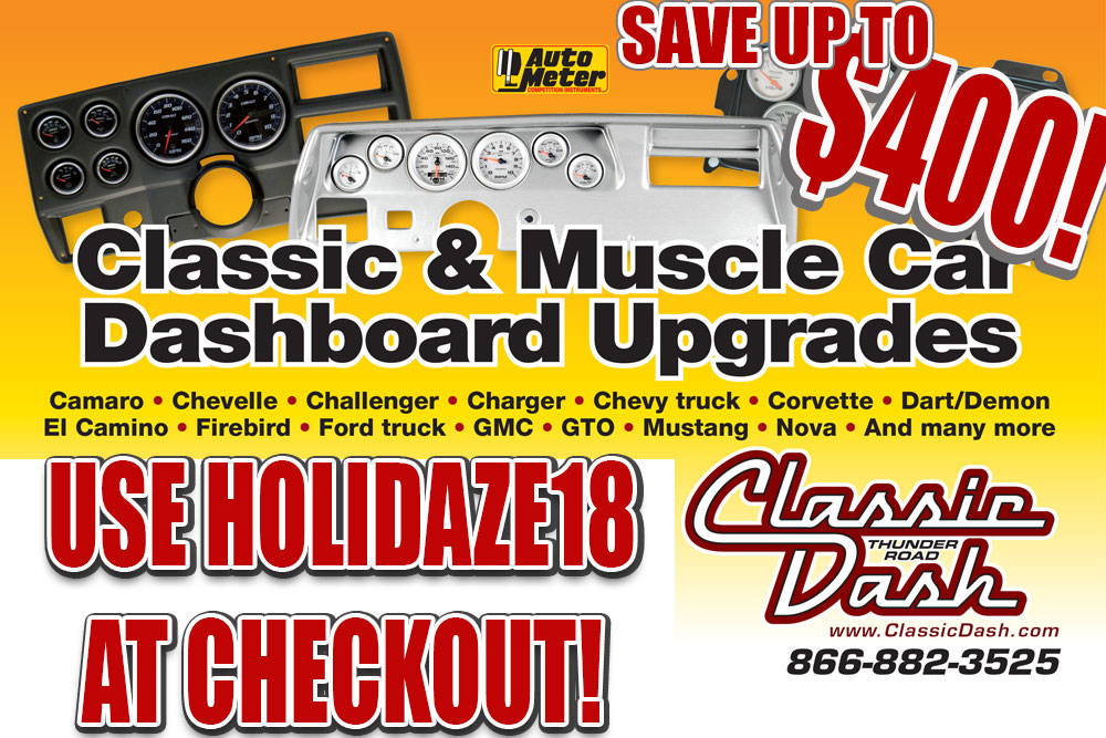 HOLIDAZE18: SAVE $400 On A Classic Dash And AutoMeter Gauges For Your Muscle Car, Truck, Classic, And More!