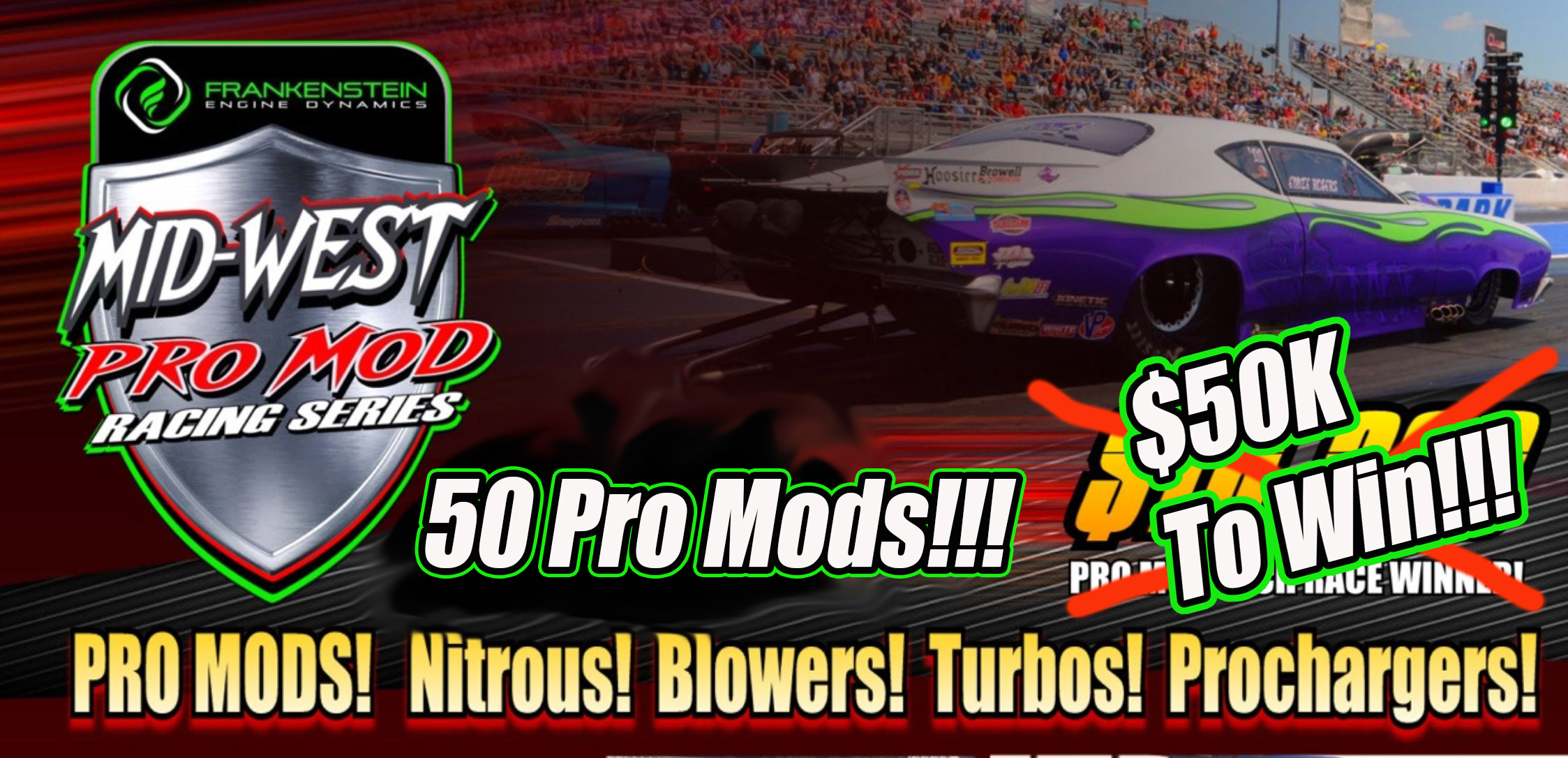 LIVE VIDEO: The Elite 16 $50,000 To Win Pro Mod Race LIVE! $125,000 Total Purse!