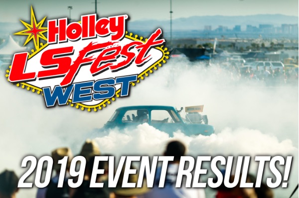 2019 Holley LS Fest West Results, Video, Event Recap, and More – Photos, Videos, Fun