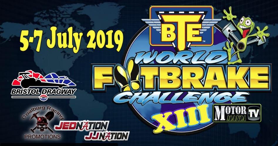 The BTE World Footbrake Challenge Is LIVE! Footbrake Wheels Up Drag Racing