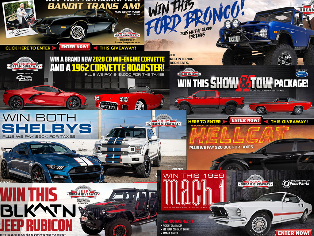 Sign Up To Win Your Dream Car! Bandit T/A, Bronco, Mach 1, Corvettes, Hellcat, Shelbys, And More!