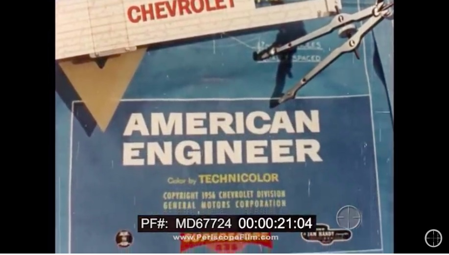 The American Engineer: This Chevrolet Sponsored Film From 1960 Is Really Cool and A Celebration Of The Profession