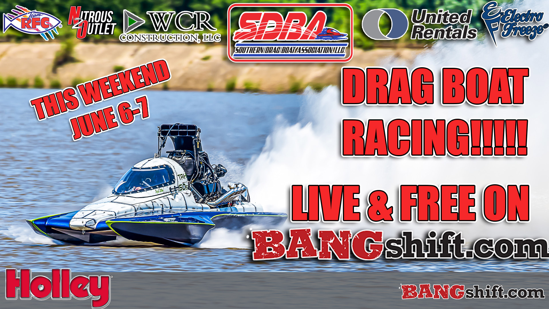 FREE LIVE STREAMING VIDEO THIS WEEKEND!!!! The SDBA Drag Boats Will Be LIVE On BANGshift!