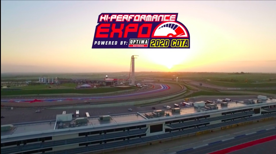 The 2020 Hi-Performance Expo Powered by Optima Batteries Is Coming To COTA November 1-3 – Big Fun, Big Money, Be There!