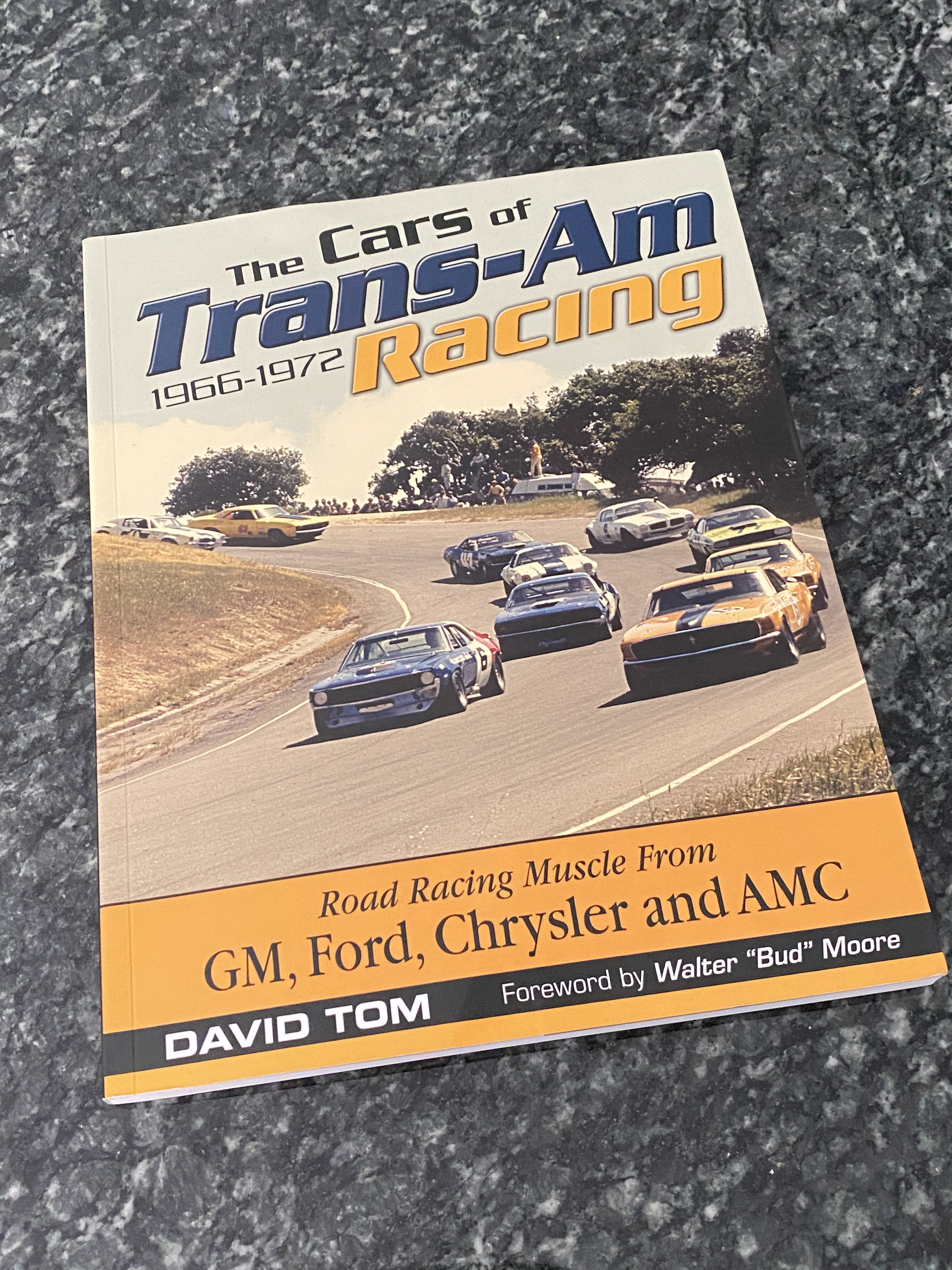 BangShift Book Corner: The Cars Of Trans-Am Racing 1966-1972 by David Tom