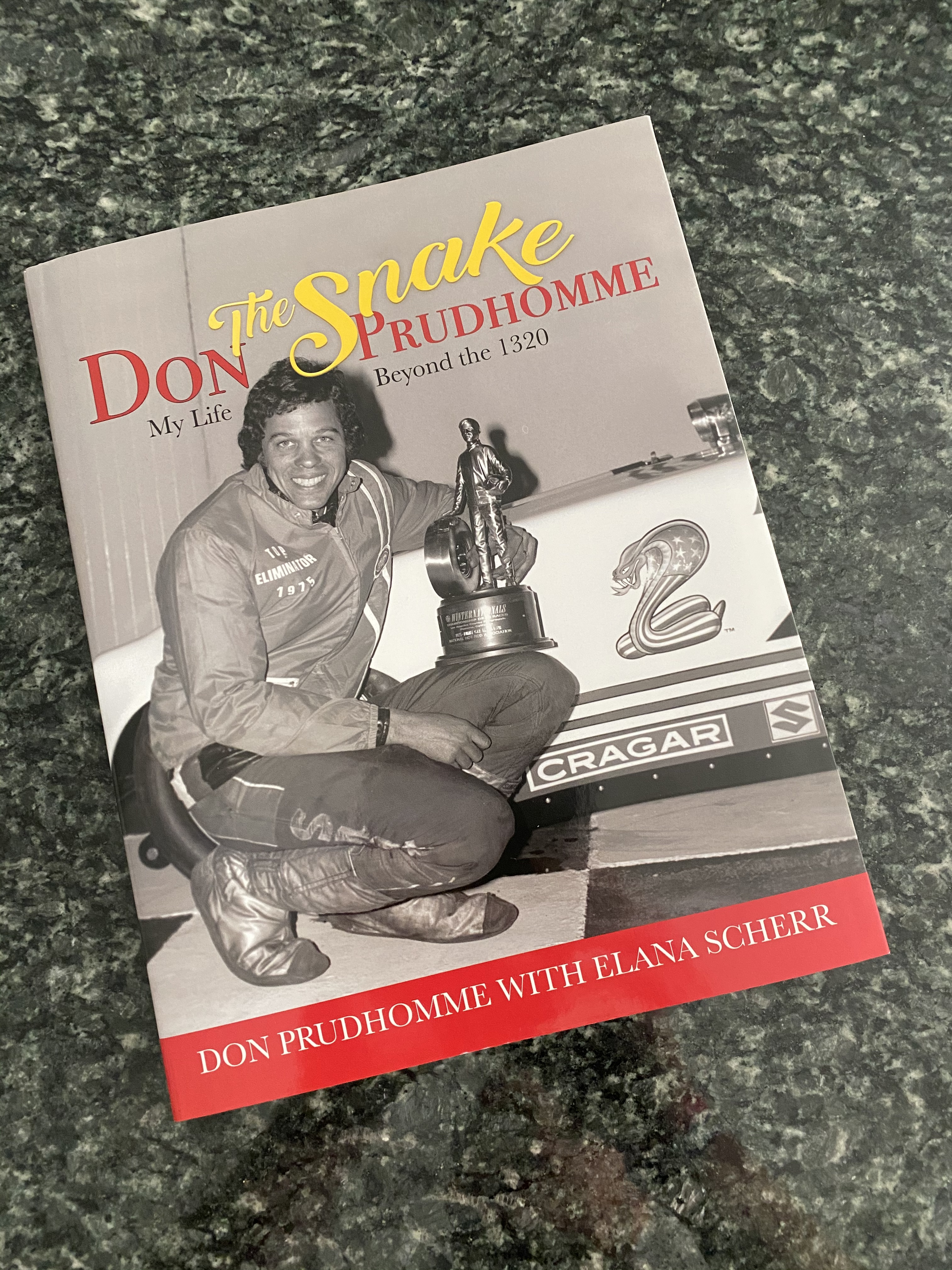 Buy The Book: Don Prudhomme – My Life Beyond The 1320 – Don Prudhomme with Elana Scherr