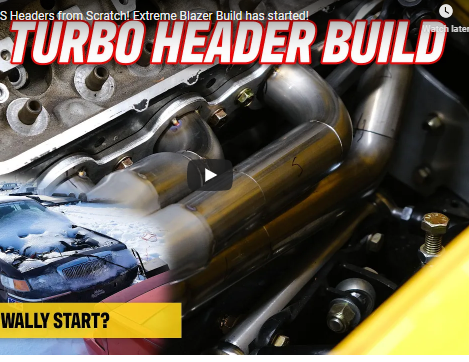 Building Twin Turbo LS Headers From Scratch For The Extreme Blazer Project!