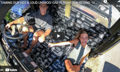 TAMING THE HOT & LOUD UNIMOG! CAB RENOVATION BEGINS – Ultimate DIY Expedition Vehicle Build #4