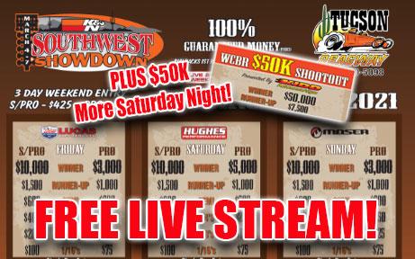 FREE LIVE STREAMING DRAG RACING! We Are LIVE From The Southwest Showdown In Tucson All Weekend!